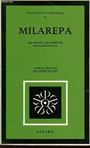 "MILAREPA - SES MEFAITS - SES EPREUVES - SON ILLUMINATION / collection ""Documents ..."