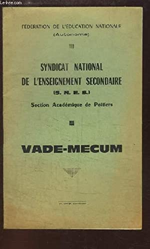 Vade-Mecum. Syndicat National de l'Enseignement Secondaire (SNES). Section Académique ...