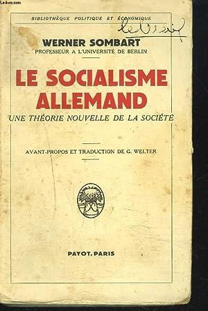 LE SOCIALISME ALLEMAND. UNE THEORIE NOUVELLE DE LA SOCIETE.: WERNER SOMBART