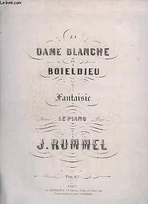 LA DAME BLANCHE DE BOILDIEU - POUR PIANO.: RUMMEL J.