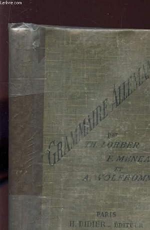 GRAMMAIRE ALLEMANDE / NOUVELLE EDITION.: LORBER Th. / MENAU F / WOLFFROMM A