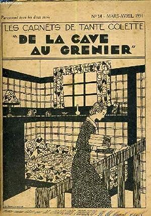 LES CARNETS DE TANTE COLETTE DE LA CAVE AU GRENIER - N°14 - MARS AVRIL 1931.: COLLECTIF