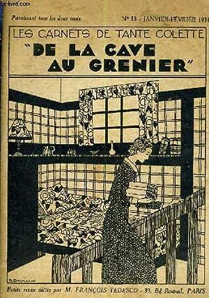 LES CARNETS DE TANTE COLETTE DE LA CAVE AU GRENIER - N°13 - JANVIER FEVRIER 1931.: COLLECTIF