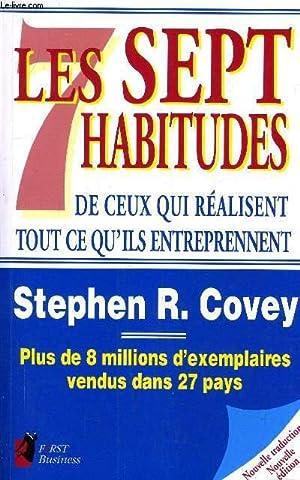 LES SEPT HABITUDES DE CEUX QUI REALISENT: STEPHEN R.COVEY