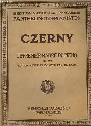 LE PREMIER MAITRE DU PIANO - OP.599.: CZERNY