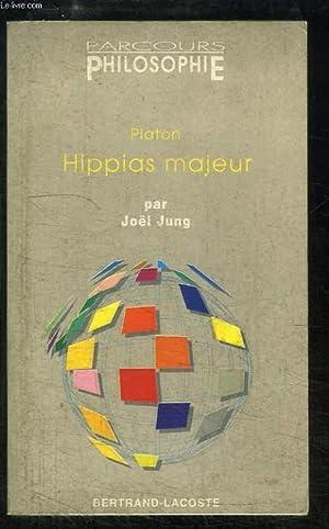 Hippias majeur. Platon.: JUNG Joël
