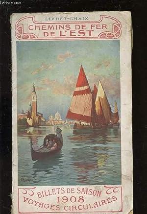 BILLETS DE SAISON 1908 - VOYAGES CIRCULAIRES: CHEMINS DE FER