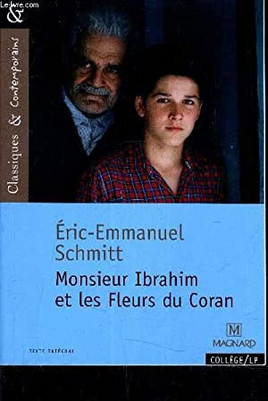 MONSIEUR IBRAHIM ET LES FLEURS DU CORAN.: ERIC EMMANUEL SCHMITT