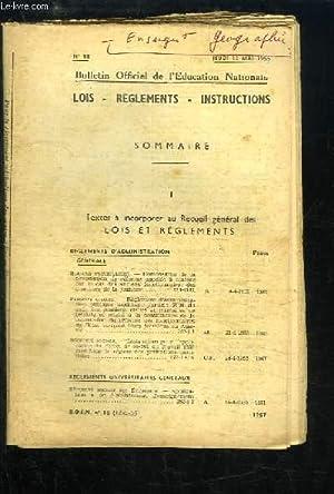 Bulletin Officiel de l'Education Nationale N°18 : Lois - Règlements Instructions.: ...