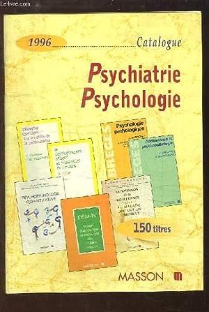 Catalogue 1996, Psychiatrie et Psychologie.: EDITIONS MASSON, SIMEP