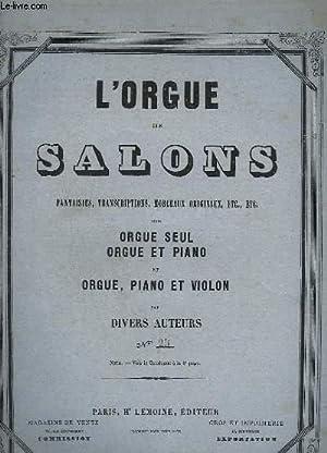 L'ORGUE DES SALONS - 2 IMPROVISATIONS POUR ORGUE SEUL - REVERIE ET SICILIENNE.: COLLECTIF