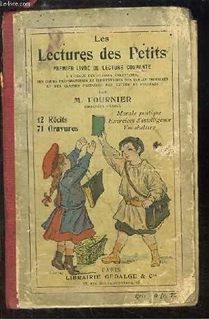 Les Lectures des Petits. Premier Livre de: FOURNIER M.