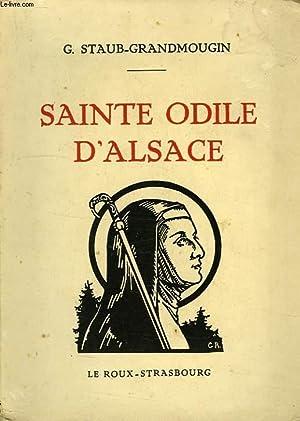 SAINTE ODILE D'ALSACE: STAUB-GRANDMOUGIN G.