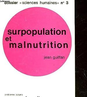 SURPOPULATION ET MALNUTRITION: GUIFFAN JEAN