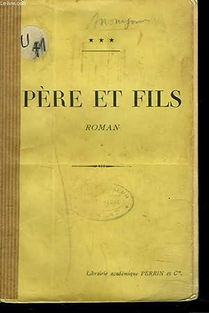 PERE ET FILS. ROMAN.: ANONYME