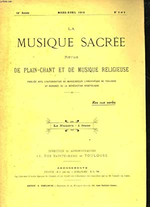 LA MUSIQUE SACRE - REVUE DE PLAIN-CHANT ET DE MUSIQUE RELIGIEUSE - °16 ANNEE - N°3 et 4: ...