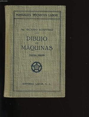 DIBUJO DE MAQUINAS.: RICARDO SCHIFFNER.