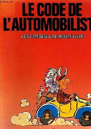 LE CODE DE L'AUTOMOBILISITE LES CONSEILS DE BISON FUTE.: MINISTERE DE L'EQUIPEMENT DIRECTION ...