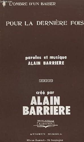 POUR LA DERNIERE FOIS + L'OMBRE D'UN: BARRIERE ALAIN