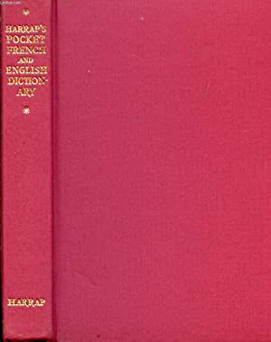 HARRAP'S POCKET FRENCH AND ENGLISH DICTIONARY, FRENCH-ENGLISH, ENGLISH-FRENCH IN ONE VOLUME: ...