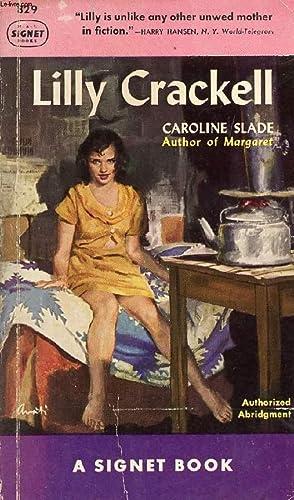 LILLY CRACKELL: SLADE CAROLINE