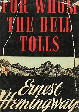 FOR WHOM THE BELL TOLLS: HEMINGWAY Ernest