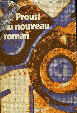 DE PROUST AU NOUVEAU ROMAN.: HENRI BODIN & RENE BOURGEOIS