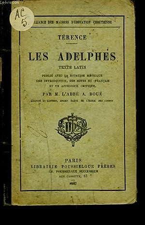 LES ADELPHES.: TERENCE par M. L'ABBE A. BOUE