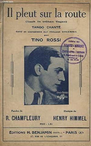 IL PLEUT SUR LA ROUTE - TANGO: HIMMEL HENRY