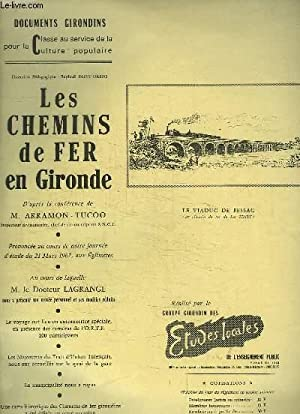 Les Chemins de Fer en Gironde. D'après la Conférence d'Arramon-Tucoo.: ...