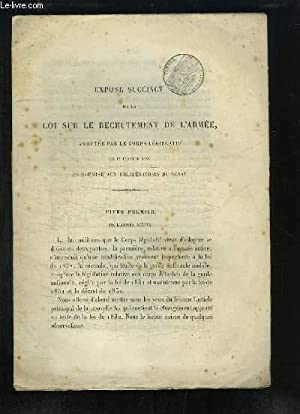 Exposé Succinct de la Loi sur le Recrutement de l'Armée, adoptée par le ...