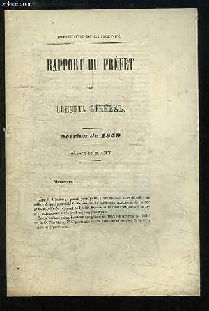 Rapport du Préfet au Conseil Général. Session de 1850, Séance du 26 ao&...