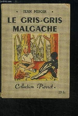 Le Gris-Gris Malgache: MIROIR Jean