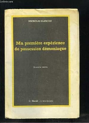 MA PREMIERE EXPERIENCE DE POSSESSION DEMONIAQUE.: BLINCOE NICHOLAS.