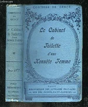LE CABINET DE TOILETTE D UNE HONNETE FEMME.: COMTESSE DE GENCE.