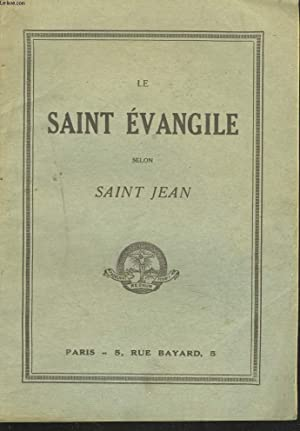 LE SAINT EVANGILE SELON SAINT JEAN: COLLECTIF