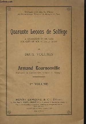 40 LECONS DE SOLFEGE A CHANGEMENTS DE CLES SUR CLES DE SOL ET FA 4° LIGNE - VOLUME 1.: BOURNONVILLE...