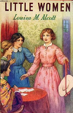LITTLE WOMEN: ALCOTT Louisa M.