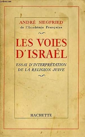 LES VOIES D'ISRAEL: SIEGFRIED André