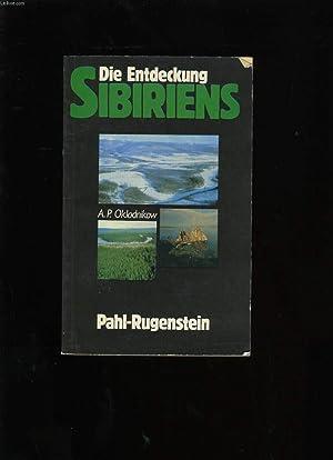 DIE ENTDECKING SIBIRIENS.: A.P. OKLADNIKOW.
