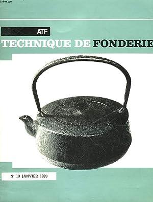 TECHNIQUE DE FONDERIE - NUMERO SPECIAL - N°10: COLLECTIF