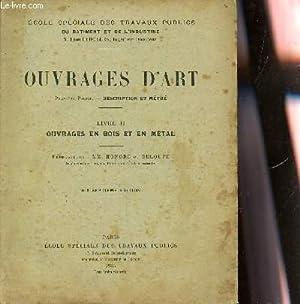OUVRAGES D'ART - PREMIERE PARTIE : DESCRIPTION ET METRE / LIVRE II : OUVRAGES EN BOIS ET ...