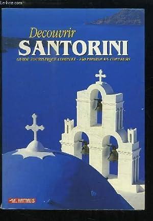 Découvrir Santorini. Guide touristique complet.: COLLECTIF
