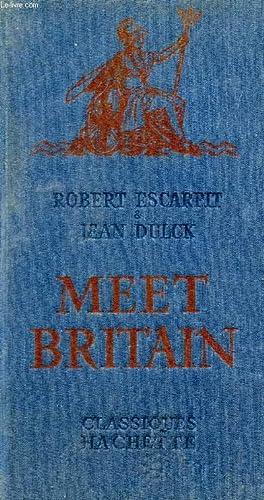 MEET BRITAIN (GUIDE ANGLAIS): ESCARPIT R., DULCK