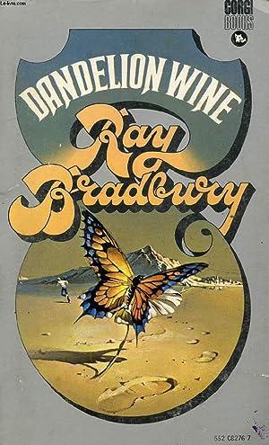 DANDELION WINE: BRADBURY RAY