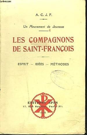 A.C.J.F. UN MOUVEMENT DE JEUNESSE. LES COMPAGNONS DE SAINT-FRANCOIS - ESPRIT - IDEES - METHODES.: ...