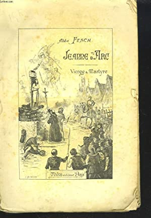 JEANNE D'ARC. VIERGE ET MARTYRE.: ABBE FESCH