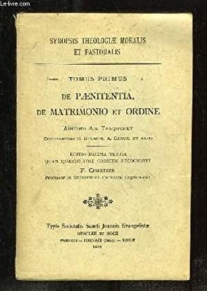 DE PAENITENTIA DE MATRIMONIO ET ORDINE TOMUS PRIMUS.: TANQUEREY AD.