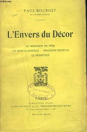 L'ENVERS DU DECOR. Le mensonge du père. - Les Moreau-Janville. - Tragédies secrètes. - Le ...