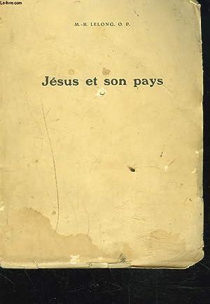 JESUS ET SON PAYS.: M.-H. LELONG